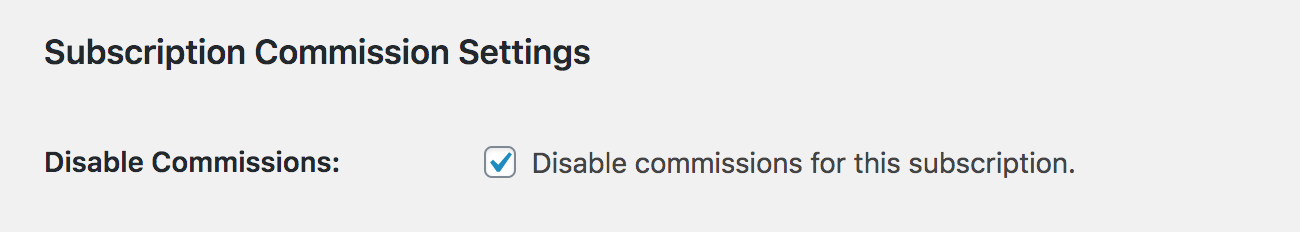 Disabling commissions for a particular membership level in Paid Memberships Pro.